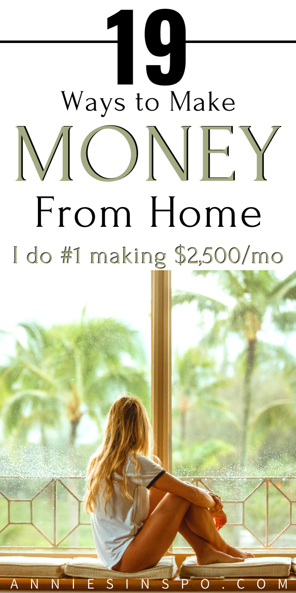 19 Ways to make money from home