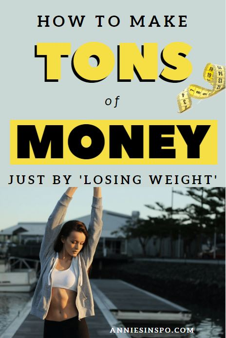 how to make money losing weight