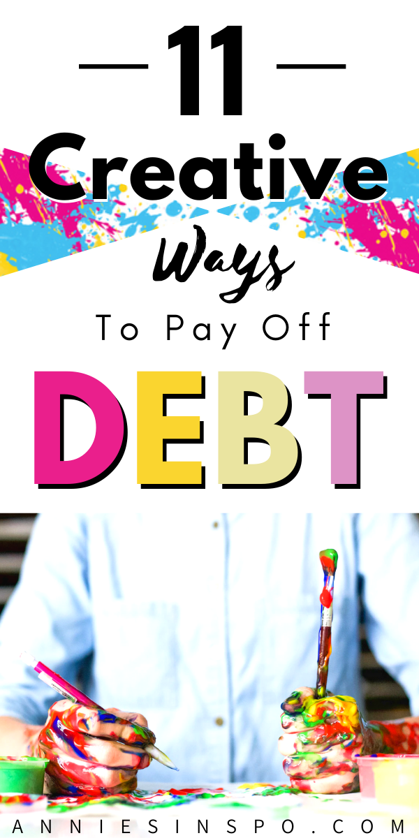 Creative Ways to pay off debt